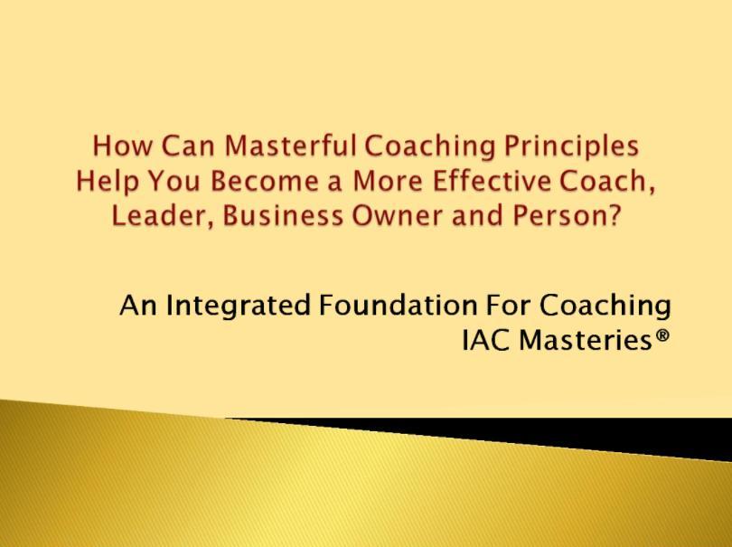 como-pueden-los-principios-maestros-del-coaching-ayudarte-a-convertirte-en-un-coach-lider-empresario-y-persona-mas-efectivo-wbecs-2015-1