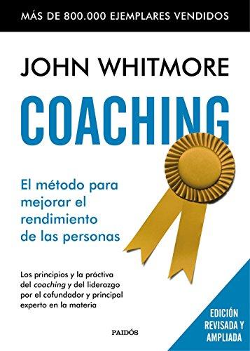 John Whitemore: Coaching: El método para mejorar el rendimiento de las personas. (portada del libro)